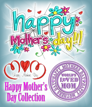 Happy Mother�s Day Collection