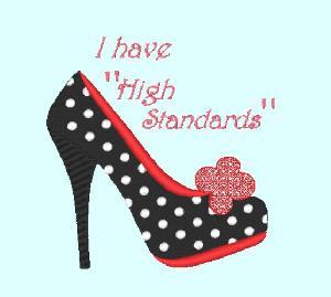 I Have High Standards
